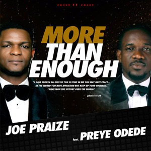More Than Enough (feat. Preye Odede) - Single Mp3 Download