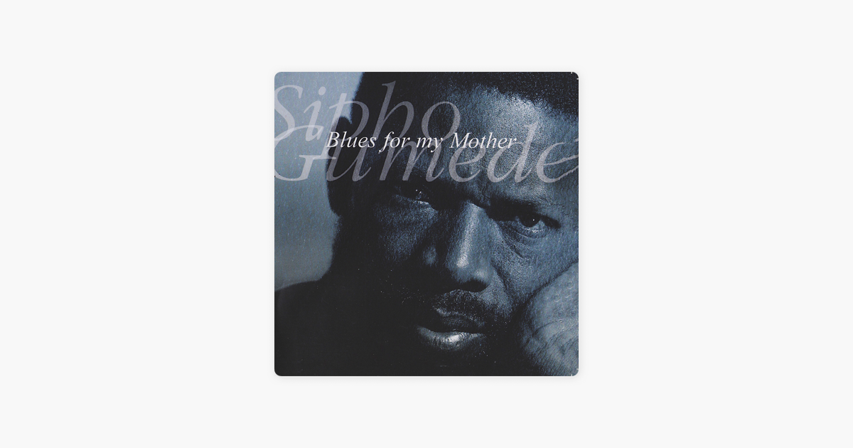 sipho gumede blues for my mother album