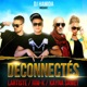 Déconnectés feat Kayna Samet Rimk Lartiste Single