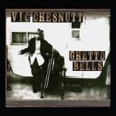 Vic Chesnutt - Little Caesar
