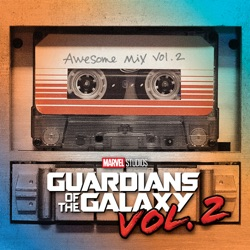 Vol. 2 Guardians of the Galaxy: Awesome Mix Vol. 2 (Original Motion Picture Soundtrack) - Various Artists Album Cover