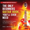 Roland De Aragon - The Only Beginners Guitar Book You'll Ever Need (Unabridged)  artwork