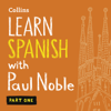 Paul Noble - Collins Spanish with Paul Noble - Learn Spanish the Natural Way, Part 1  artwork