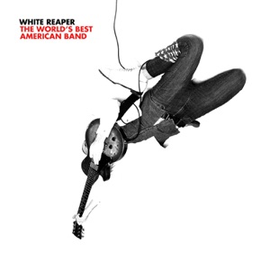 White Reaper - Eagle Beach