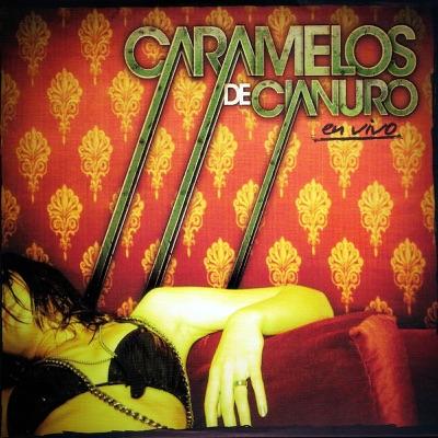 En Vivo 2008 (Live) - Caramelos De Cianuro