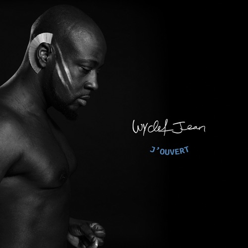 Wyclef Jean - J'ouvert (Deluxe Edition)