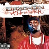 Hell and Back (feat. Jadakiss, Eve, Styles P, Baby, T.Q., DMX, Aja Smith & Fiend), Drag-On