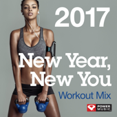 New Year, New You Workout Mix 2017 (60 Min Non-Stop Workout Mix 130 BPM)