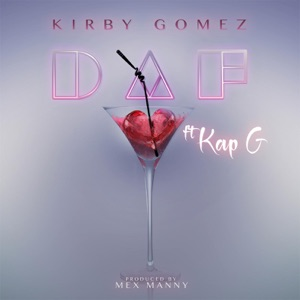 D.A.F (feat. Kap G) - Single Mp3 Download