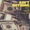Ain't Nothing (feat. Wiz Khalifa & Ty Dolla $ign) - Single