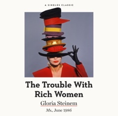 The Trouble with Rich Women (Unabridged)