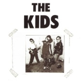 The Kids - This Is Rock 'N Roll