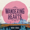 The Wandering Hearts, Wish I Could