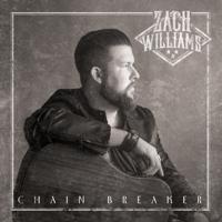 Chain Breaker - Zach Williams Cover Art