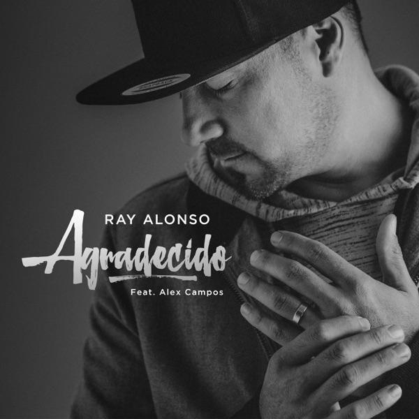 Agradecido (feat. Alex Campos) - Single