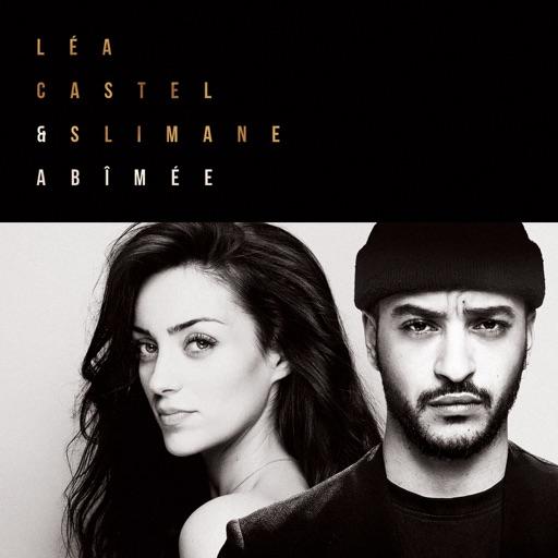 Abîmée - Lea Castel & Slimane