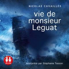 Vie de monsieur Leguat
