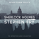 Arthur Conan Doyle & Stephen Fry - introductions - Sherlock Holmes: The Definitive Collection  (Unabridged)