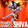 Power Chants of Shiva