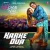 Karke Dua From Luv Shv Pyar Vyar Single