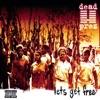 Dead Prez - Let's Get Free Album