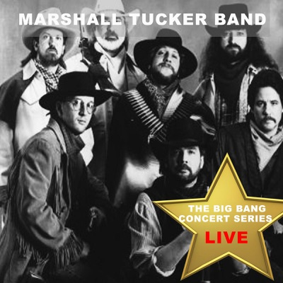 Big Bang Concert Series: The Marshall Tucker Band (Live) - Marshall Tucker Band