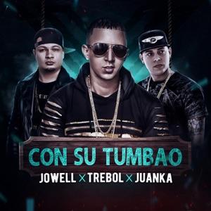 Con Su Tumbau (feat. Jowell & Juanka) - Single Mp3 Download