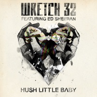 Hush Little Baby (Remixes) [feat. Ed Sheeran] Mp3 Download