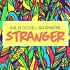 Phil n Good & Shurwayne Winchester - Stranger artwork