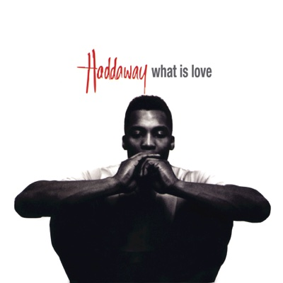 What Is Love - EP - Haddaway album