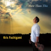 Kris Fuchigami - Can't Take My Eyes off You