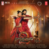 M.M. Keeravani - Baahubali 2 - The Conclusion (Original Motion Picture Soundtrack) artwork