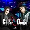 Caio César e Diego