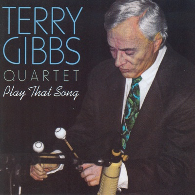 Play That Song - Terry Gibbs