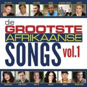 Die Grootste Afrikaanse Songs, Vol. 1