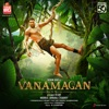 Vanamagan Original Motion Picture Soundtrack EP