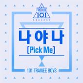 Produce 101: It's Me (Pick Me) - Single