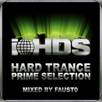 IHDS Hardtrance Prime Selection! (Mixed By Fausto)