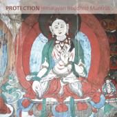 Protection (Himalayan Buddhist Mantras)