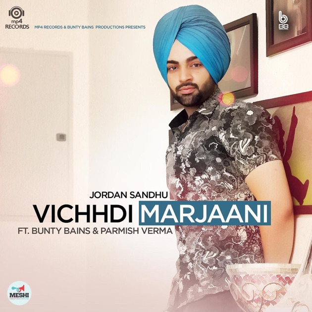 Shara Song Download Parmish Verma: Vichhdi Marjaani (feat. Bunty Bains & Parmish Verma