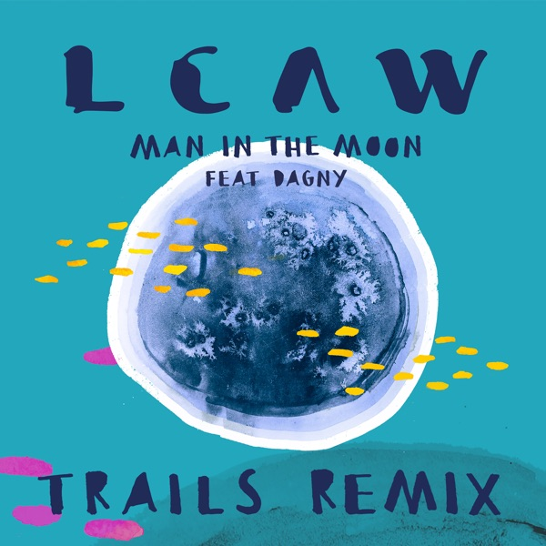 Man in the Moon (feat. Dagny) [TRAILS Remix] - Single
