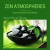 Zen+Atmospheres+-+Deep+Zen+Meditation+Music+and+Relaxing+Songs+Backgrounds+(Ambient+Music+for+Relaxation)