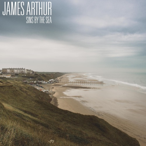 James Arthur - Sins by the Sea