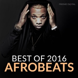 ‎Afrobeats Best of 2016 by Various Artists