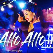 Allo Allo  Jaylann - Jaylann