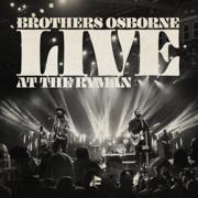 Live At the Ryman - Brothers Osborne - Brothers Osborne