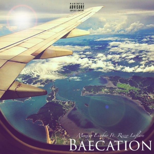 Baecation (feat. Rezzo Laflare) - Single