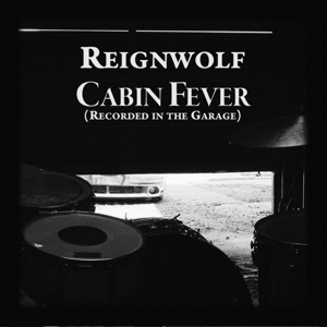 Cabin Fever (Garage Recording) - Single