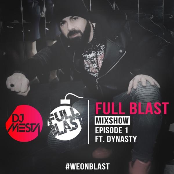 Full Blast Mixshow - djmesta.com