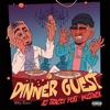 Dinner Guest (feat. MoStack) - Single